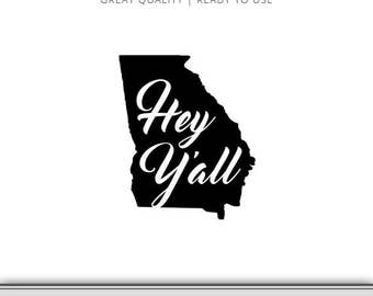 Georgia State Outline - Hey Y'all - Graphic - Digital Download - Ready to Use!