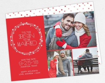 24 HOUR TURNAROUND, Tis the Season to be Married Christmas Cards, Christmas Save the Dates, Holiday Save the Dates, Christmas Save the Date