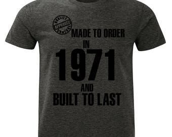 1971 Birthday T-Shirt. Made to Order/Built to Last design. Mens Charcoal Marl Grey.