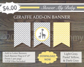 Yellow and Gray Giraffe Add-On Banner - 60% Off -Printable Baby Girl Shower Banner-L Gray Pastel Yellow -Chevron Baby Shower Decor - 22-6