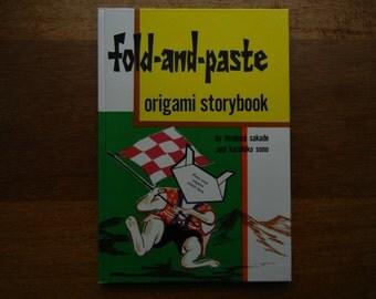 Fold and Paste Origami Storybook ~ Florence Sakade and Kazuhiko Sono ~ 1974