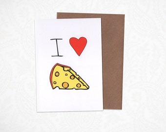I love Cheese Greeting Card