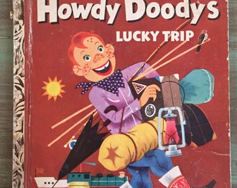 Howdy Doody's Lucky Trip / Vintage Little Golden Book #171 25 cents 1953 RARE Good Condition