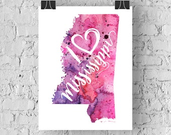 I Heart Mississippi Map Art Print, I Love Mississippi Watercolor Home Decor Map Painting, MS Giclee US State Art, Housewarming, Moving Gift