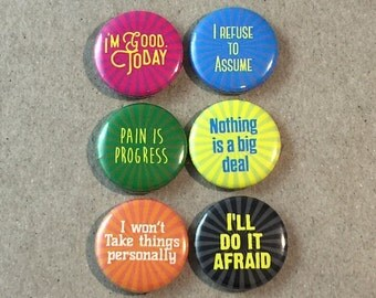 Daily Affirmations Life Coach Positive Thinking Self Help 6 - 1 Inch Pinback Button Pin Set