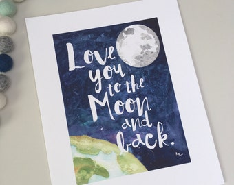 """Love You to the Moon (8""""x10"""" print)"""