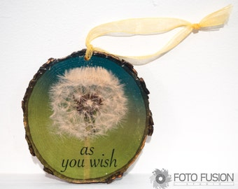 As you Wish, Princess Bride Ornament, Dandelion Wish, Photo Transfer Christmas Tree Ornament, great gift or gift tag!