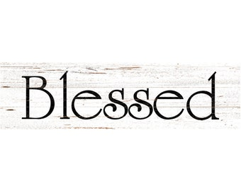Blessed Sign- White Wall Sign
