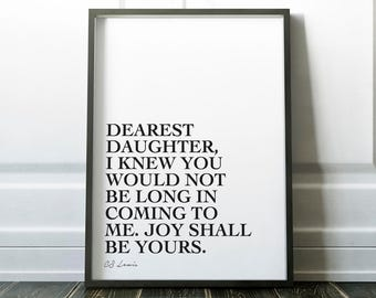 Dearest Daughter, CS Lewis Quote, Printable, Aslan, Chronicles of Narnia, Christian, Wall Art, Monochrome, Minimalist, Graphic Design, Gift