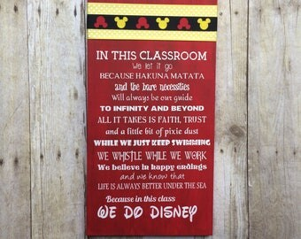 Disney Classroom sign- We Do Disney- Disney Sign- Disney Teacher sign- teacher gift- end of the year teacher gift- teacher appreciation gift