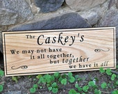 We May Not Have it All Together, Wooden Family Sayings Sign, Custom/Personalized, 7x18