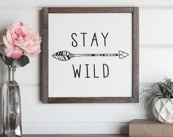 "Stay Wild Tribal Nursery Decor, Nursery Wall Art, Wood Arrow Decor,  Nursery Signs, Arrow Sign, Boho Decorations, 12"" x 12"""