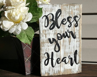 Bless your Heart, Hand Painted, Rustic, Country, Wood Sign, Wood Signs, Rustic Sign, Country Sign, Southern, Distressed Sign, Sign,