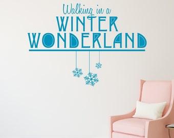 Winter Wonderland - Vinyl Wall Decal Quote