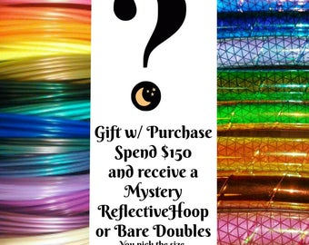 Gift with Purchase: Spend 150 dollars and receive a Free Mystery Reflective Hoop or Bare Double Hoops- Please read description for details