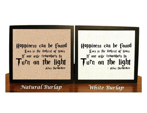Harry Potter Quote Albus Dumbledone Happiness Can Be Found