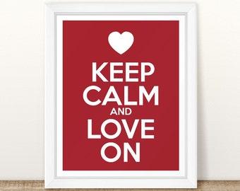 Keep Calm and Love On, Keep Calm Print, Red Valentine's Day Sign, Red Valentine Printable, Valentine Printable, Happy Valentine's Day Art