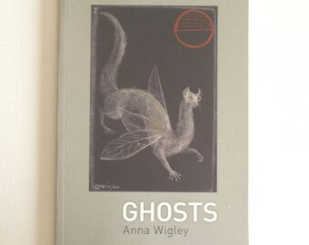 Ghosts poetry Anna Wigley