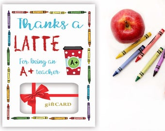 Teacher Gift, Printable Gift Card Holder, Thanks a Latte, Gift Card holder, Starbucks gift card, Teacher Appreciation Gift, T100