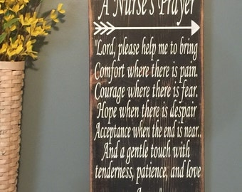 A Nurse's Prayer Custom Rustic Sign