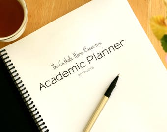 2017 - 2018 Weekly and Daily Catholic Academic Home Executive Planner