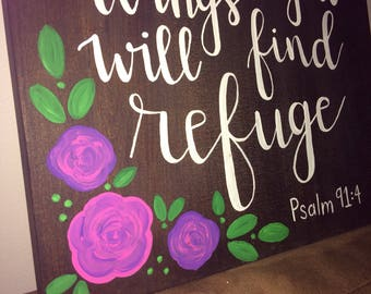 Under His Wings You Will Find Refuge-hand painted sign