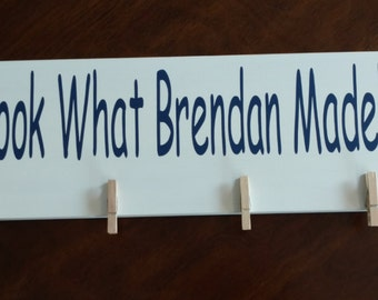 Look What I Made Sign - Personalized with Child's Name