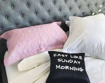 Easy Like Sunday Morning - Decorative Pillow Case, Throw Cushion Case, Pillow Cover, Decor, Throw Pillow Case, Cushion Cover