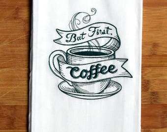 Flour Sack Towel - 1st Coffee