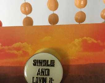 Vintage Deadstock Enamel Official Single and Lov'n It