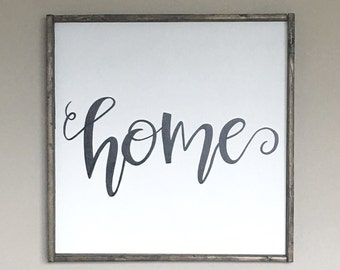 Home, Wood Framed Sign, Hand Lettered Wall Decor