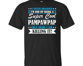 Pampawpap, Pampawpap Gifts, Pampawpap Shirt, Super Cool Pampawpap, Gifts For Pampawpap, Pampawpap Tshirt