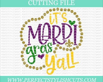 It's Mardi Gras Y'all Svg - Mardi Gras SVG, DXF, PNG, Eps Files for Cameo or Cricut - Louisiana Svg, Fat Tuesday Svg, Beads Svg