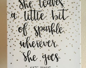 """Canvas Quote 12x16 - """"she leaves a little bit of sparkle wherever she goes"""" - black and white, gold, polka dots, sparkle -"""