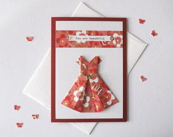 Any occasion Handmade Origami Dress card, Love cards, Red and floral chiyogami, Hand-typed, A6 size card - You are beautiful