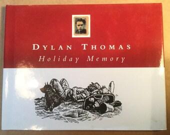 Dylan Thomas Holiday Memory