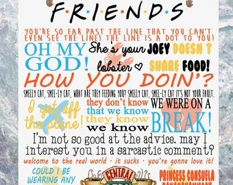 Friends TV Show Quotes Plaque Birthday Gift Ross Rachel Joey Phoebe Chandler Monica Present