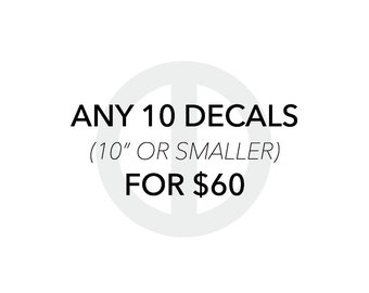 Any 10 Decals - Vinyl Decals / Wall Decor / Wall Decals / Decal Stickers
