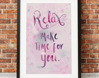 Relax, make time for you. inspirational quote calligraphy typography pink marbled watercolour hipster wall art watercolor print A4 A3 A2 A1