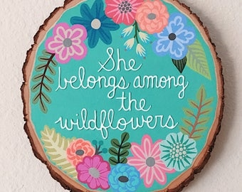 "Hand-painted Floral ""She Belongs..."" Round"