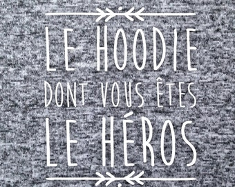 Gray Hoodie ' which you are the hero'