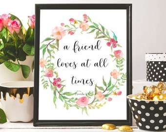 Bible verse art print Proverbs 17:17 A friend loves at all times Scripture wall art Christian gifts Christian wall art Christian wall decor
