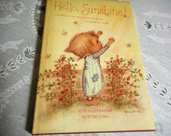 Betsey Clark Hello Sunshine! 1972 published by Hallmark Cards, Inc. art, illustrations, folk art, whimsical waifs, urchins, wide-eyed