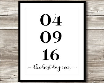 Best Day Ever Wedding Date; Digital Print; Important Dates; Anniversary Date, Wedding Anniversary Printable