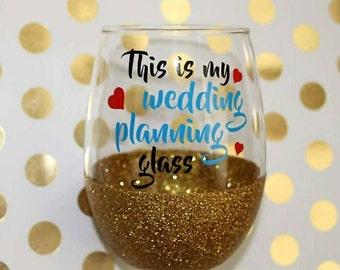Wedding Planning Wine Glass - Stemless Wine Glass - Bride Wine Glass - Wedding Planner Wine Glass - Bridal Gift - Engagement Gift