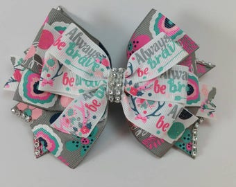Always Be Brave Boutique Bow...pinwheel boutique style bow...rhinestone hair bow...hair bow for toddler...baby hair bow