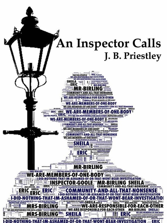 inspector calls j b priestly does play show up contrasts b How are jb priestley's views on equality shown through the character of sheila before, during and after the inspector's visit context: the play an inspector calls was written in 1945 (after ww2) by jb priestly, but is set in 1912.