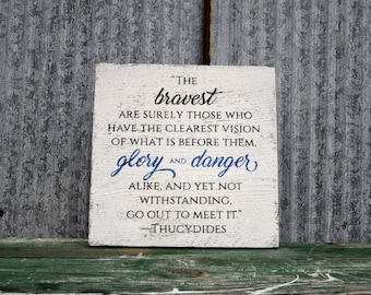 The Bravest of These Quote, Police Sign, Thin Blue Line, Reclaimed Wood, Blue Lives Matter, Police Officer, Police Officer Gift, Police Wife