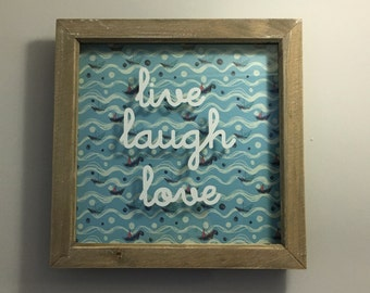 Live, Laugh, Love - vinyl Print Box Frame