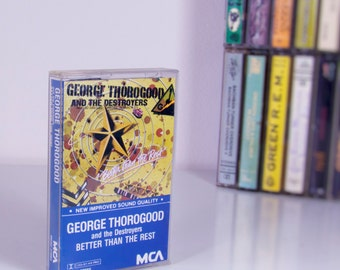 George Thorogood and the Destroyers - Better Than The Rest, vintage music cassette